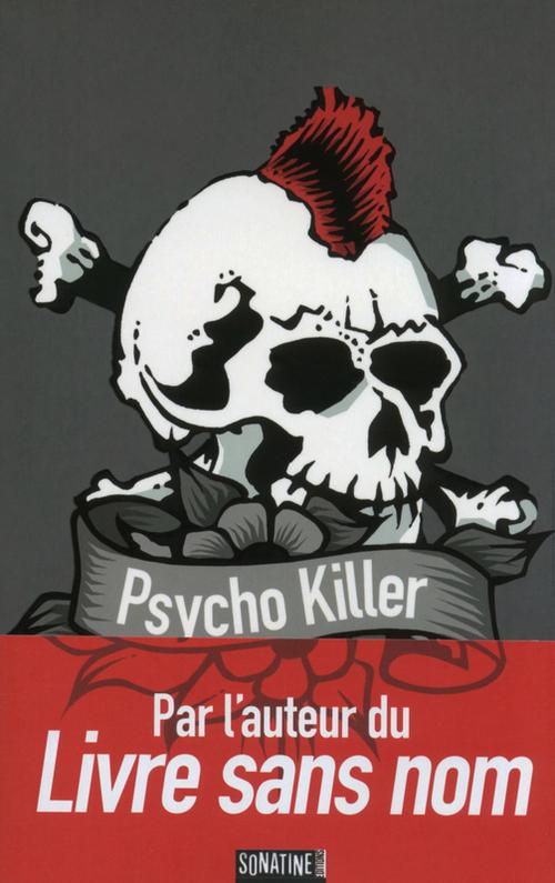 Bourbon Kid T.5 ; psycho killer