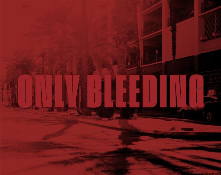 Only bleeding ; loin de Las Vegas