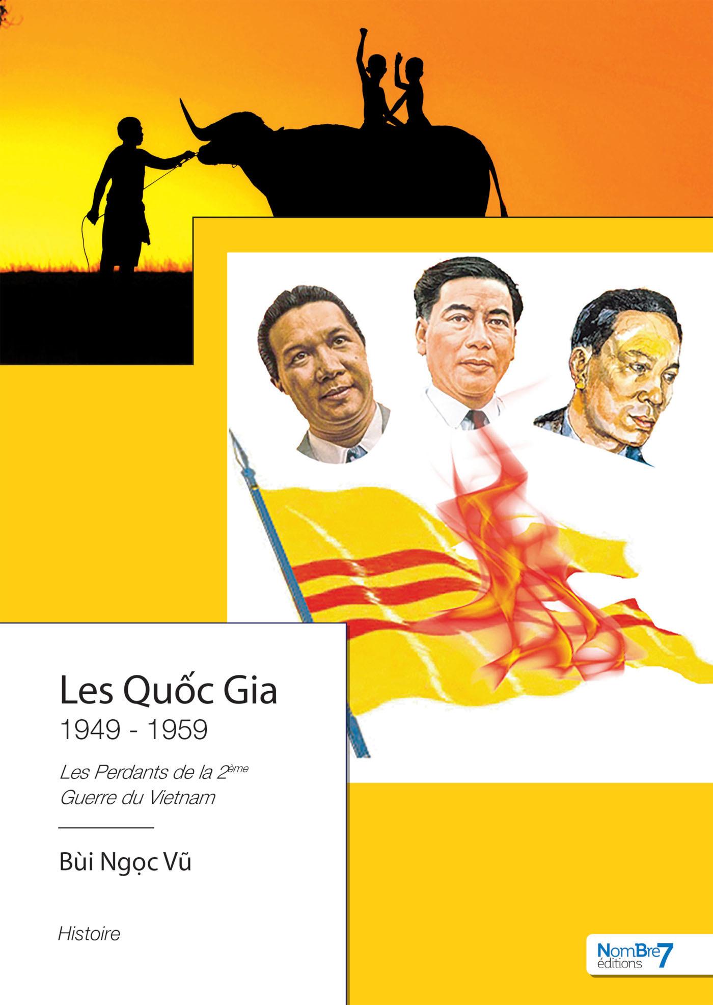 Les Quc Gia 1949 - 1959  - Ngoc Vu Bui