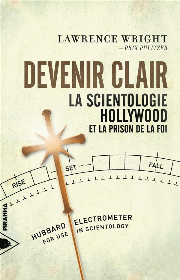 Devenir clair : la scientologie, Hollywood et la prison de la foi