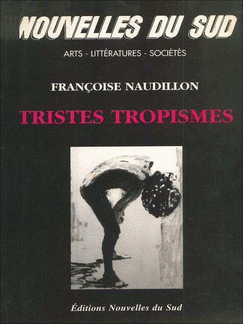 Tristes Tropismes