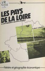 Les pays de la Loire : la lente émergence d'une entité régionale