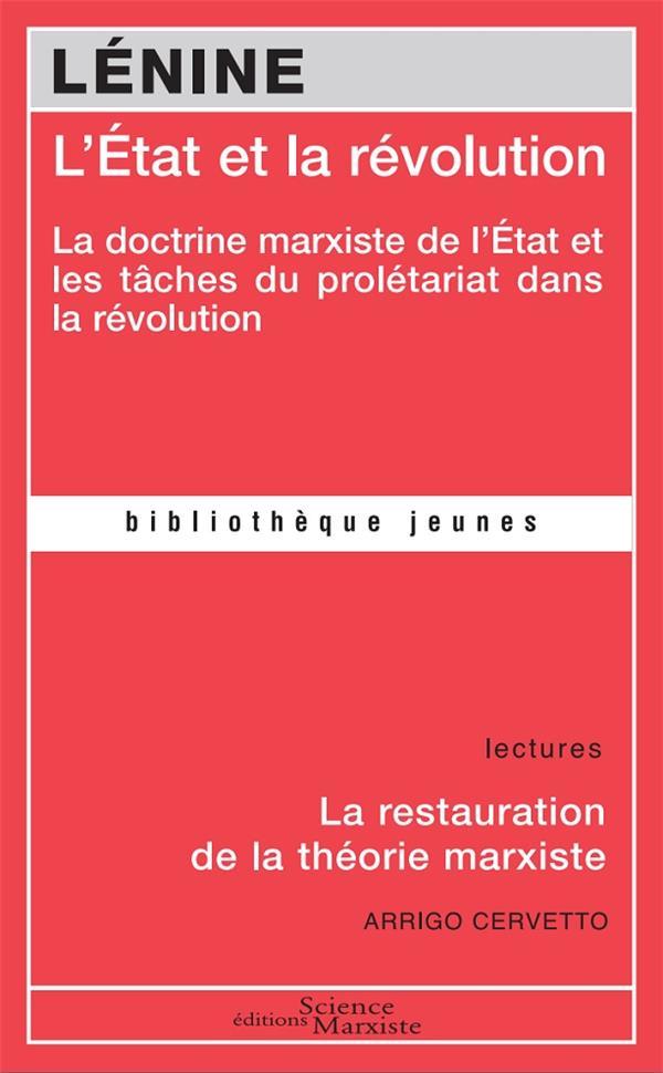 L'Etat et la révolution ; la doctrine marxiste de l'Etat et les tâches du prolétariat dans la révolution
