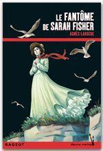Vente Livre Numérique : Le fantôme de Sarah Fisher  - Agnès Laroche