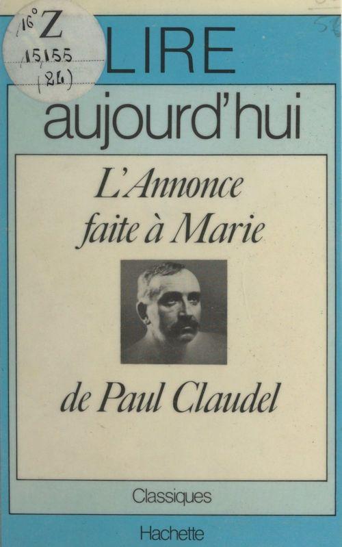 L'annonce faite à Marie, de Paul Claudel