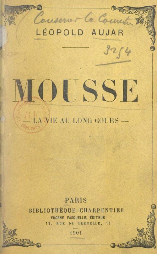 Mousse  - Léopold Aujar