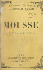 Mousse  - Leopold Aujar