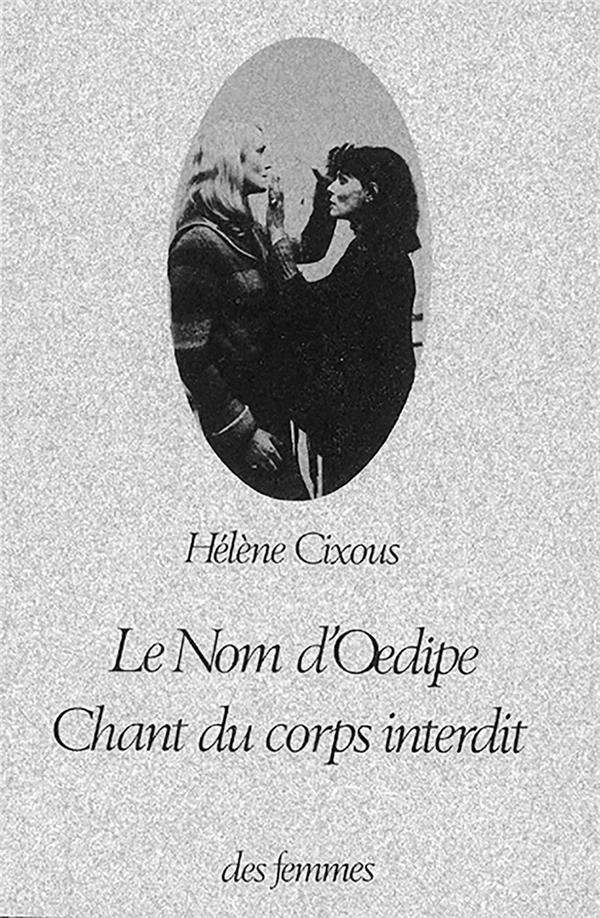 Le Nom D'Oedipe Chant Du Corps Interdit