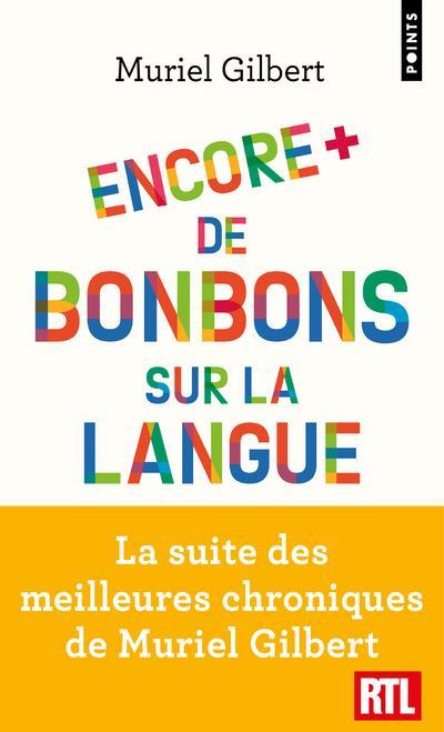 Encore plus de bonbons sur la langue ; le français n'a pas fini de vous surprendre !