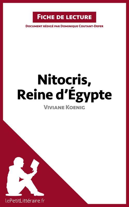 Nitocris, reine d'Égypte, de Viviane Koenig ; analyse complète de l'oeuvre et résumé