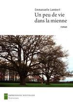 Vente Livre Numérique : Un peu de vie dans la mienne  - Emmanuelle Lambert