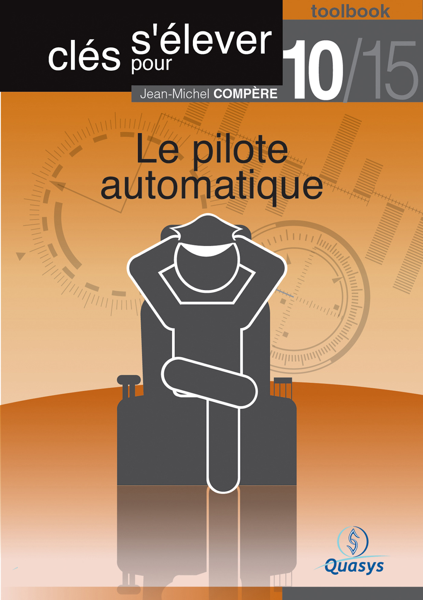 Le pilote automatique (Toolbook 10/15