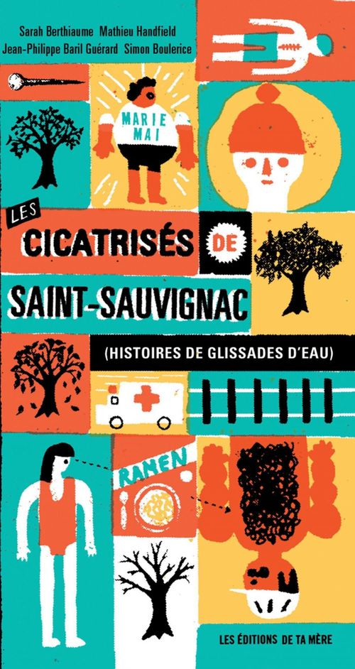 Les cicatrisés de Saint-Sauvignac