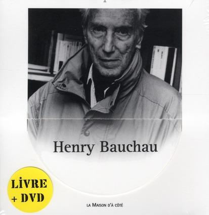 Henry Bauchau ; la maison d'à côté
