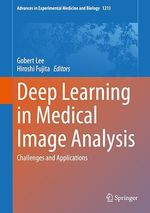 Deep Learning in Medical Image Analysis  - Gobert Lee - Hiroshi Fujita