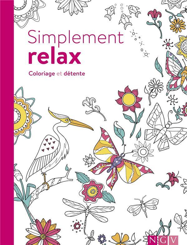 Simplement Relax Coloriage Et Detente Collectif Ngv Papeterie Coloriage Le Hall Du Livre Nancy