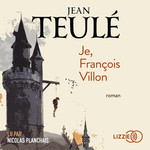 Vente AudioBook : Je, François Villon  - Jean Teulé