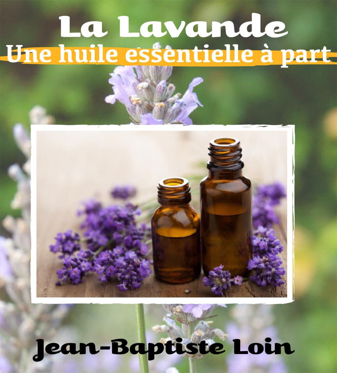 La Lavande, une huile essentielle à part