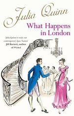 Vente Livre Numérique : What Happens In London  - Julia Quinn