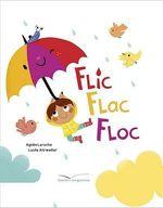 Vente Livre Numérique : Flic flac floc  - Agnès Laroche - Lucile Ahrweiller