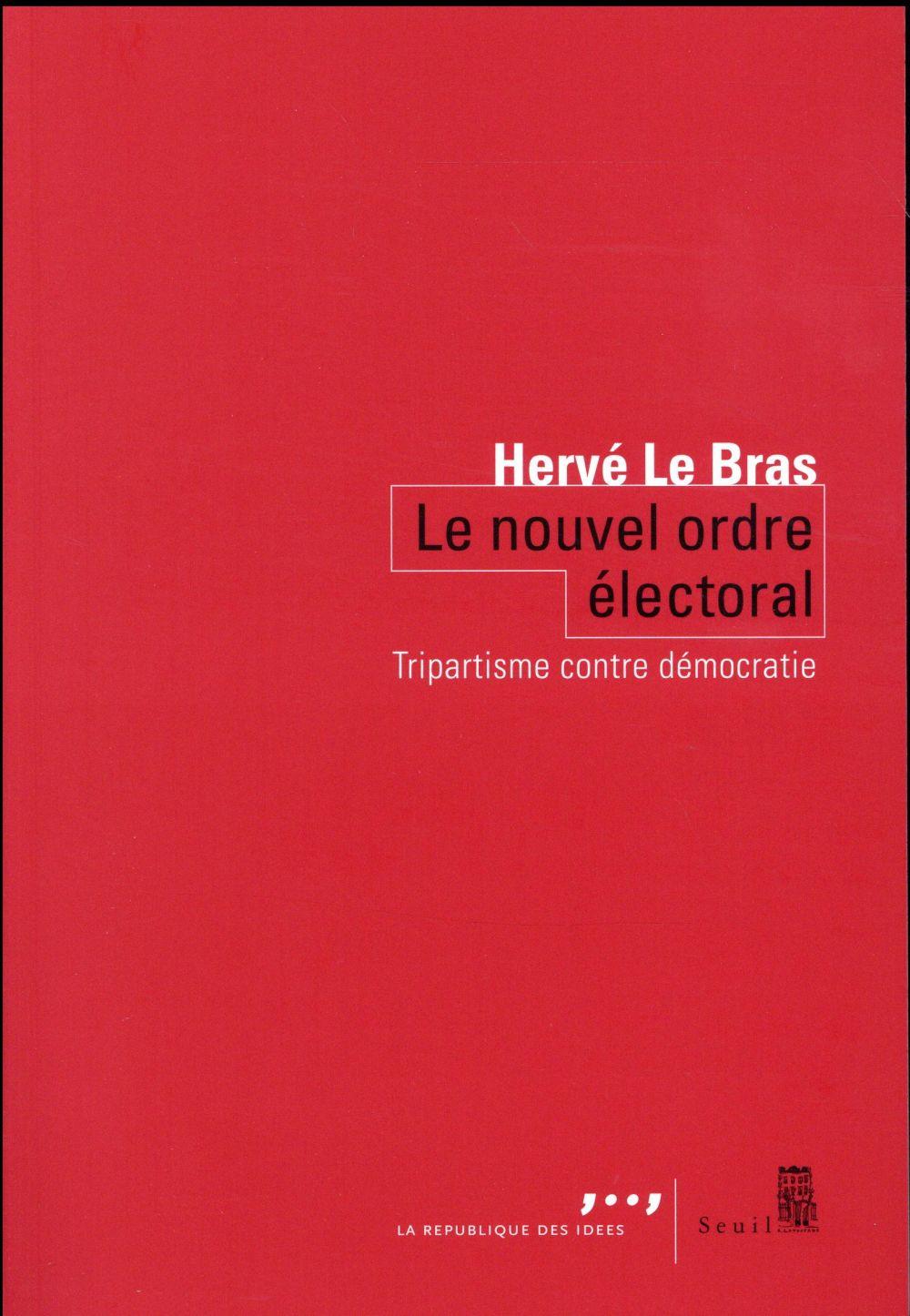 Le nouvel ordre électoral ; à l'âge du tripartisme
