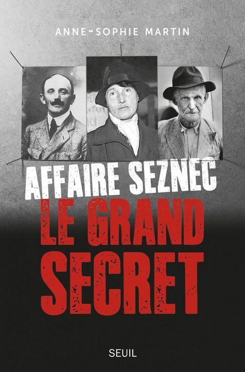 Affaire Seznec - Le grand secret