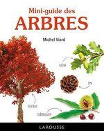 Mini-guide des arbres  - Michel Viard