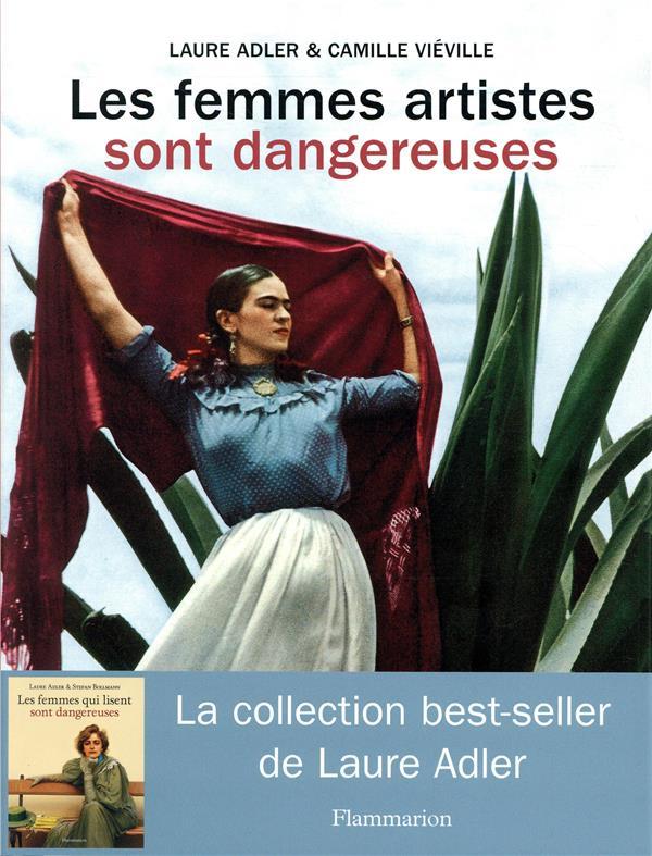LES FEMMES ARTISTES SONT DANGEREUSES  VIEVILLE, CAMILLE