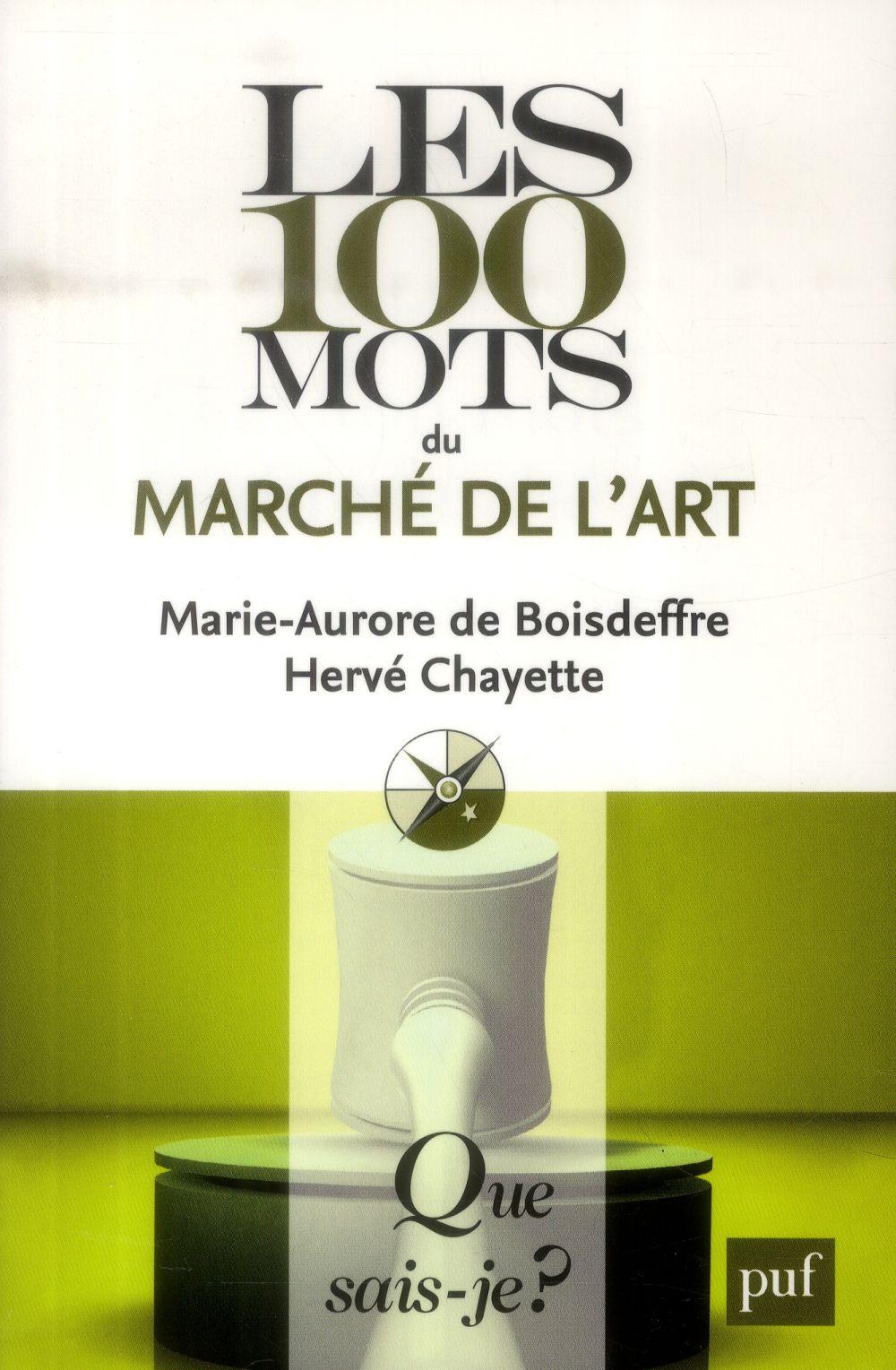 LES 100 MOTS DU MARCHE DE L'ART QSJ 3883