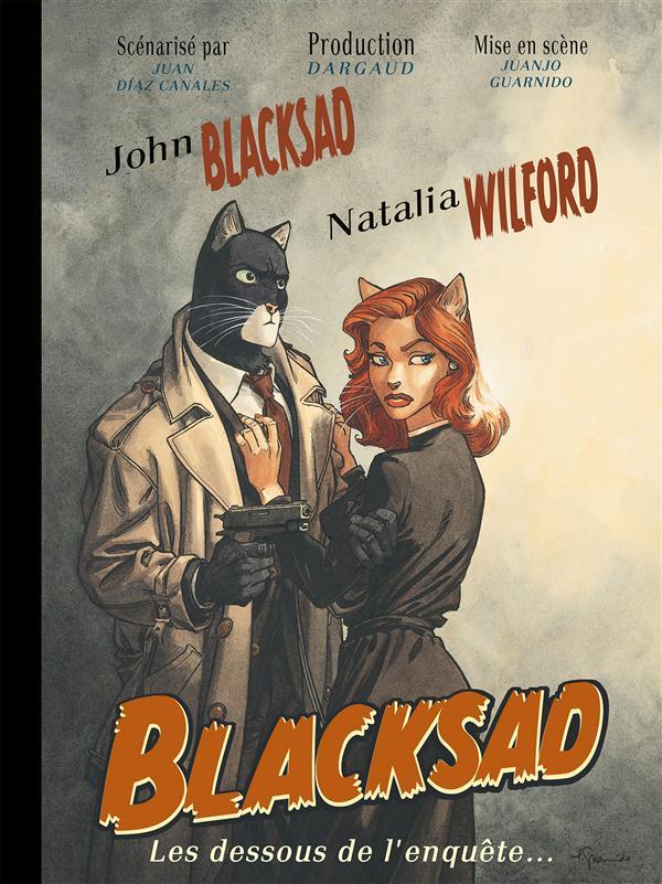 Blacksad Hors-Série ; les dessous de l'enquête...
