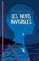 Les nuits invisibles  - Philippe Limon