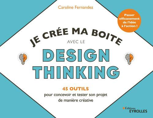 Je crée ma boîte avec le Design Thinking