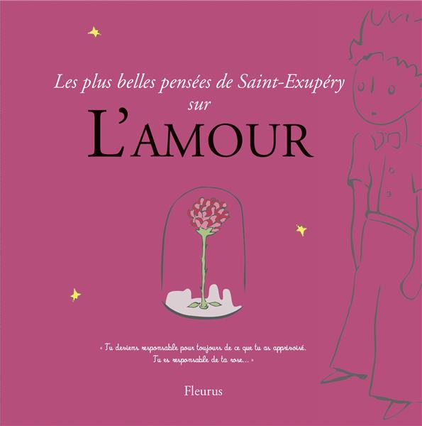Les plus belles pensées d'Antoine de Saint-Exupéry sur l'amour