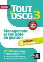 Vente Livre Numérique : Tout le DSCG 3 - Management et contrôle de gestion - Révision et entraînement  - Alain Burlaud - Christophe Torset - Larry Bensimhon