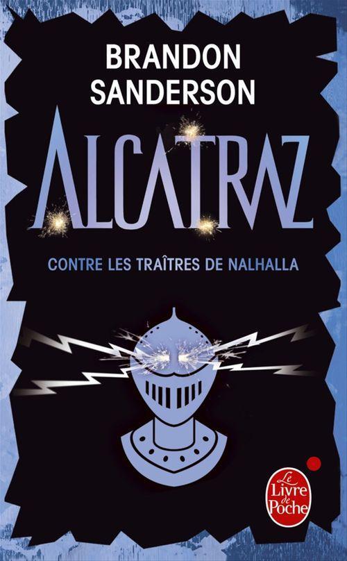 Alcatraz contre les traîtres de Nalhalla (Alcatraz tome 3)