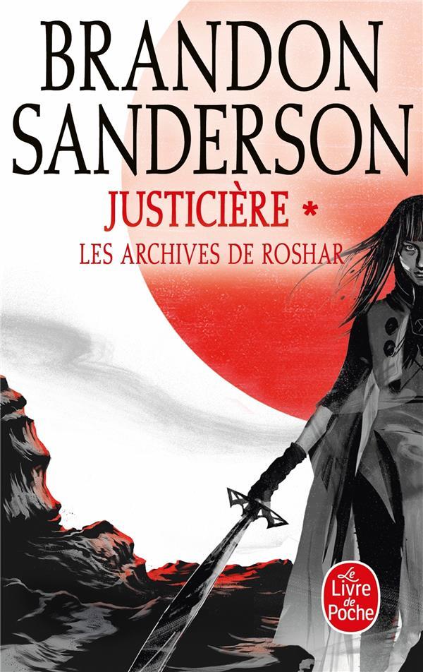 Les archives de Roshar T.3 ; justicière t.1