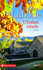 L'enfant rebelle  - Christian Laborie
