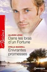 Vente EBooks : Dans les bras d'un Fortune - Enivrantes promesses  - Allison Leigh - Stella Bagwell