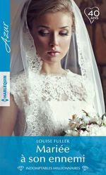 Vente EBooks : Mariée à son ennemi  - Louise Fuller