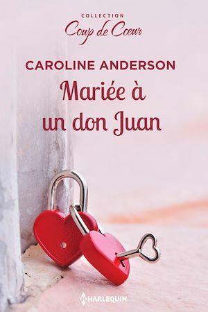 Vente Livre Numérique : Mariée à un don Juan  - Caroline Anderson