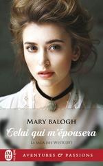 Vente Livre Numérique : Celui qui m'épousera  - Mary Balogh