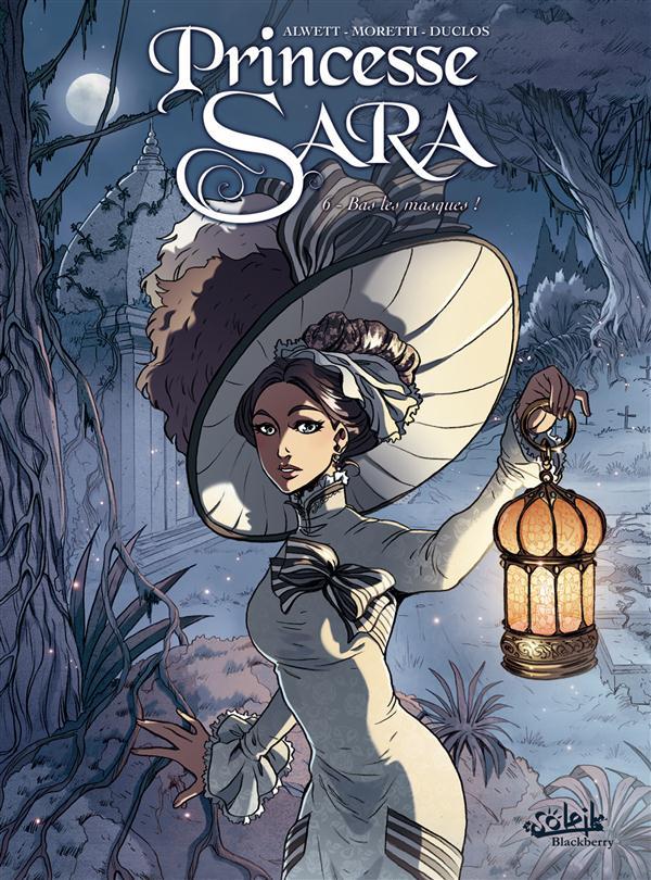 Princesse Sara T.6 ; bas les masques !