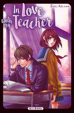Vente Livre Numérique : In love with my teacher  - Saki Aikawa