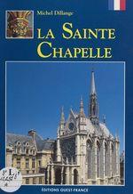 La Sainte-Chapelle  - Michel Dillange
