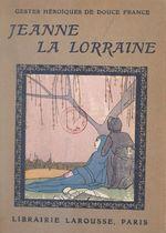 Jeanne, la bonne Lorraine  - Jean-Baptiste Coissac