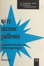 Mère Suzanne Guillemin, 1906-1968