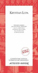 Vente Livre Numérique : Krystian Lupa  - Jean-Pierre Thibaudat - Krystian Lupa - Béatrice Picon-vallin