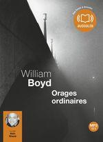 Vente AudioBook : Orages ordinaires  - William Boyd
