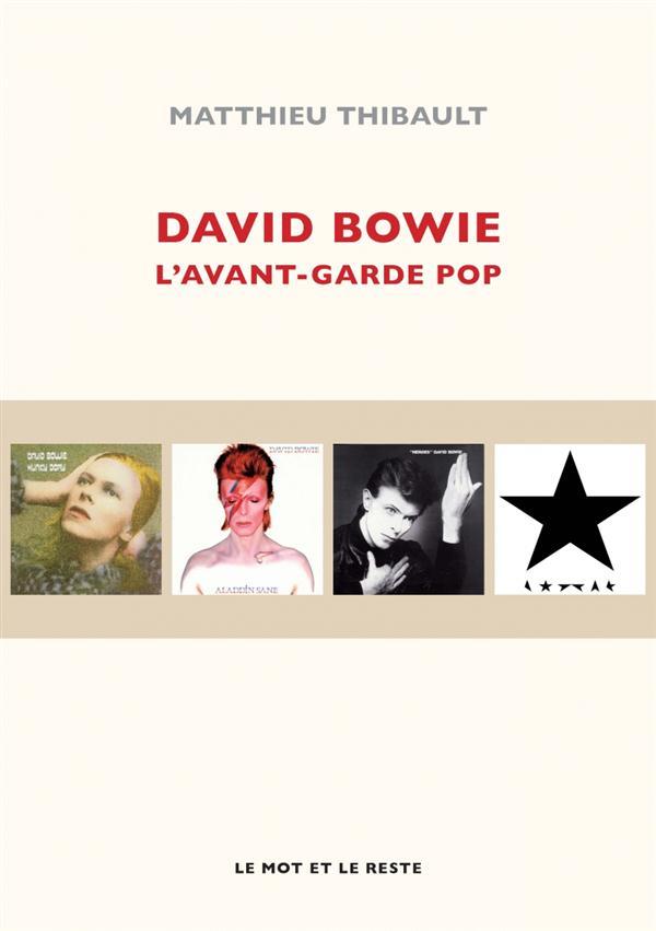 David Bowie ; l'avant-garde pop