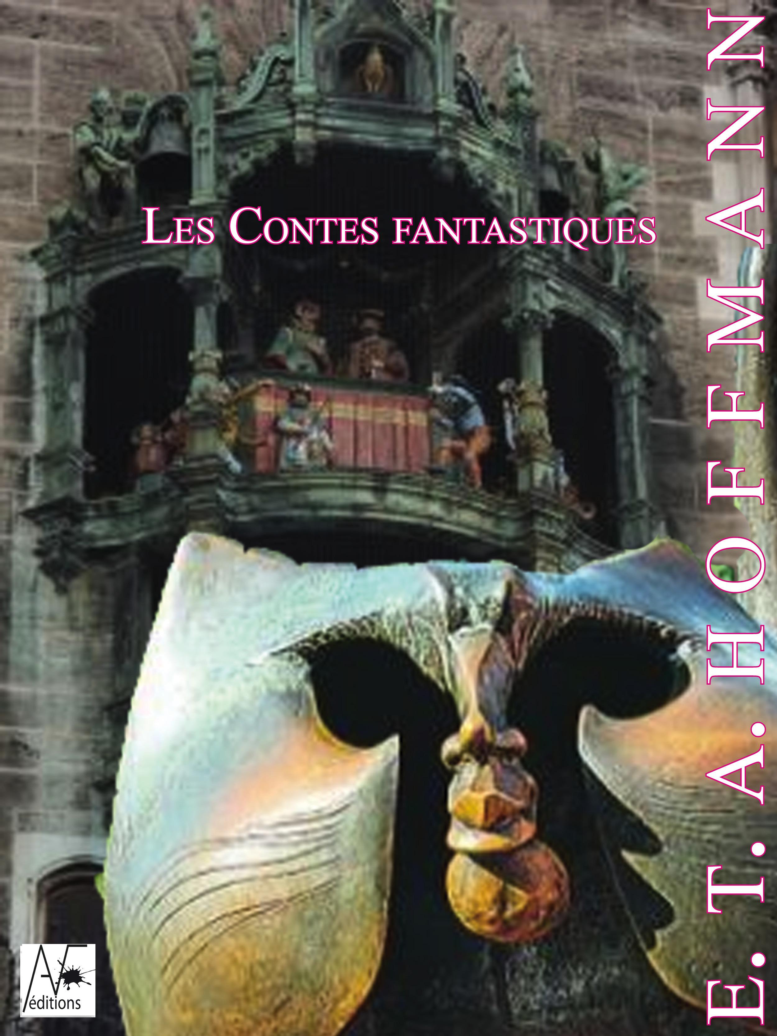 Vente EBooks : Les Contes fantastiques  - Ernst Theodor Amadeus Hoffmann  - A. Hoffmann  - Ernst T